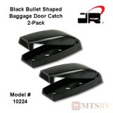 JR Products Baggage Door Catch - Bullet Shaped - Black - SET OF 2